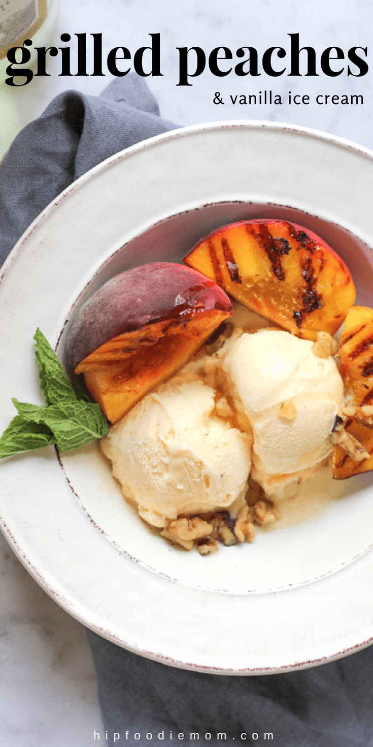 Vanilla Ice Cream with Grilled Peaches!! Throw some peaches on the grill and transform your vanilla ice cream into something amazing! #grilledpeaches #peaches #summerdessert #stonefruit #glutenfreedessert #glutenfree #grilling #grilleddessert #fruit #icecream #peachesandcream