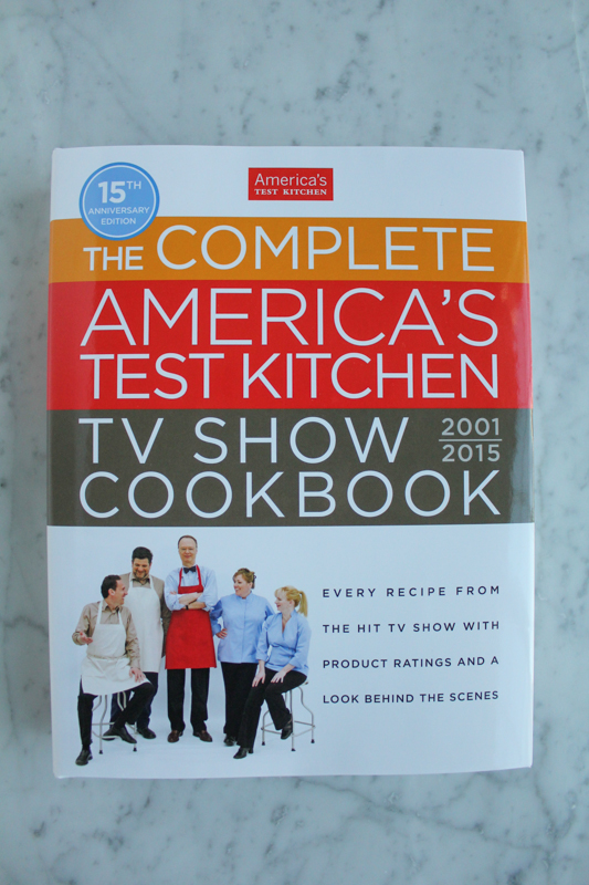 The Complete Americas Test Kitchen TV Show Cookbook. Buy this cookbook and be happy in the kitchen.