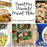 Healthy Weekly Meal Plan 7.16.16