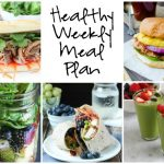 Healthy Weekly Meal Plan 7.30.16