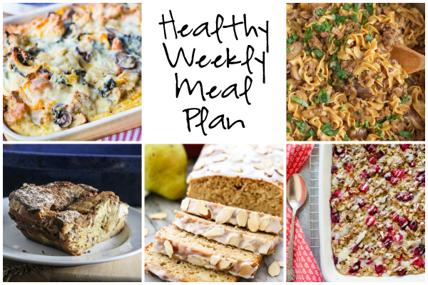 Healthy Weekly Meal Plan 12.17.16! A healthy weekly meal plan featuring a Roasted Vegetable Strata, Cardamom Pear Bread with Almond Glaze, One Pot Beef Stroganoff and more!