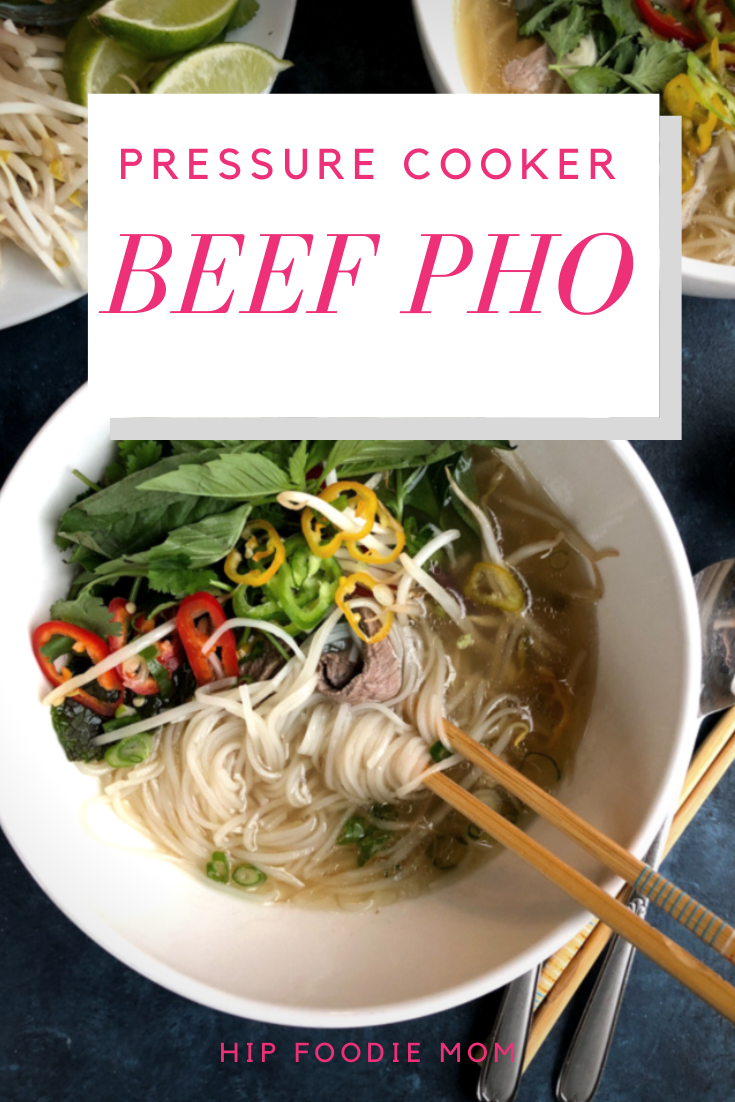Pressure Cooker Beef Pho in the Instant Pot