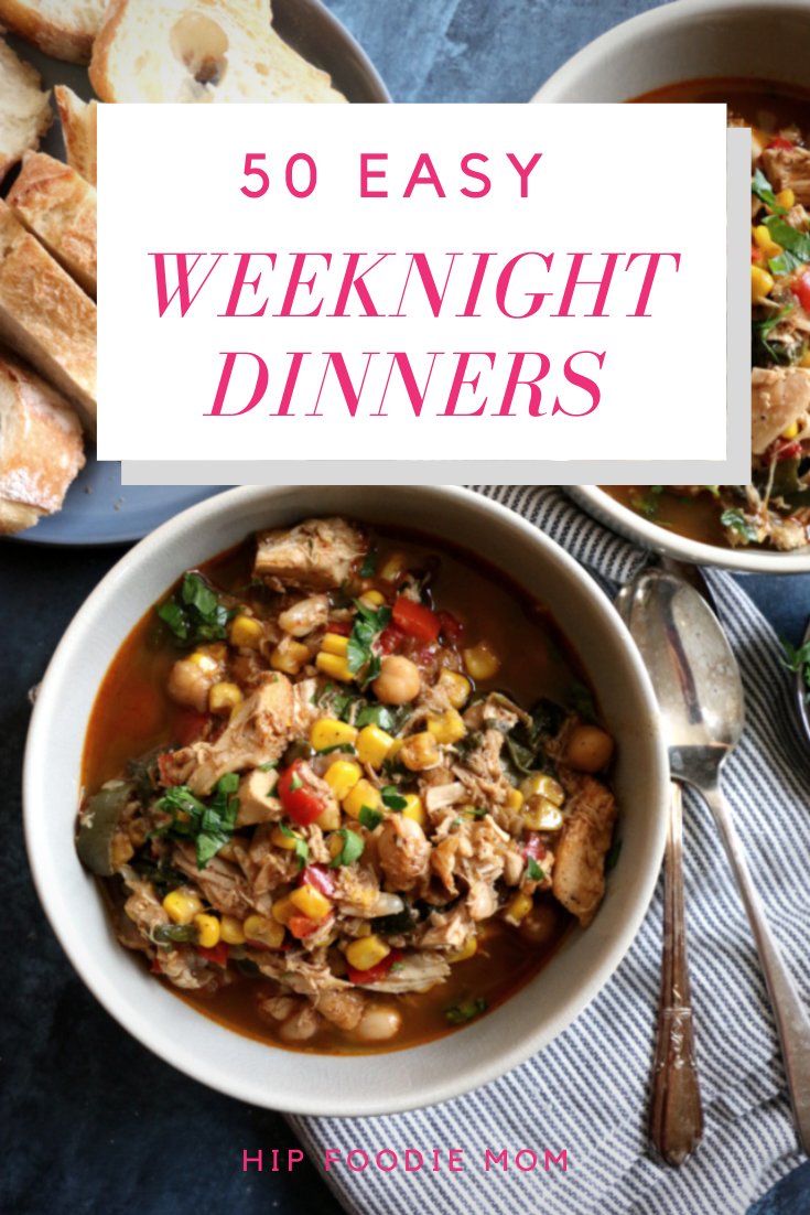 50 Easy Weeknight Dinners